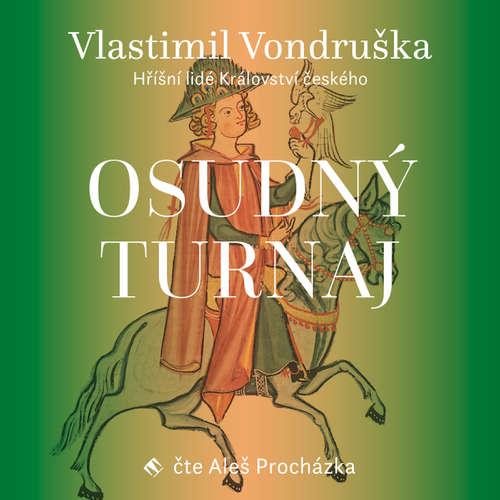 Audiokniha Osudný turnaj - Vlastimil Vondruška - Aleš Procházka