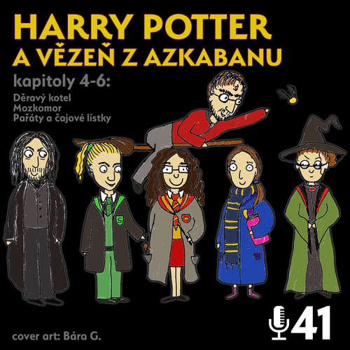 Epizoda 41 - Harry Potter 3.2