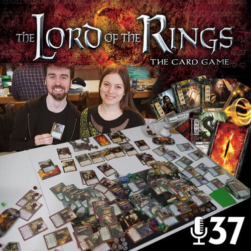 Epizoda 37 - Lord of the Rings: The Card Game