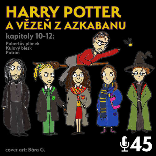 Epizoda 45 - Harry Potter 3.4