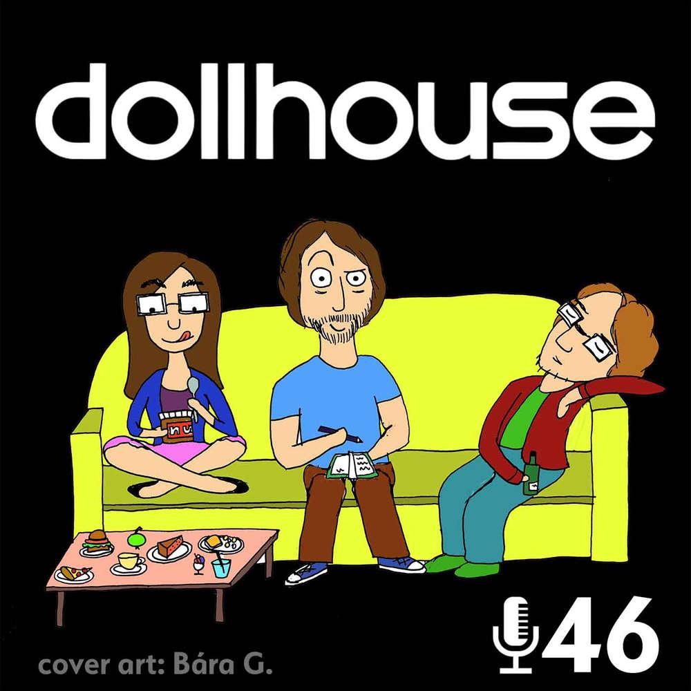 Epizoda 46 - Dollhouse