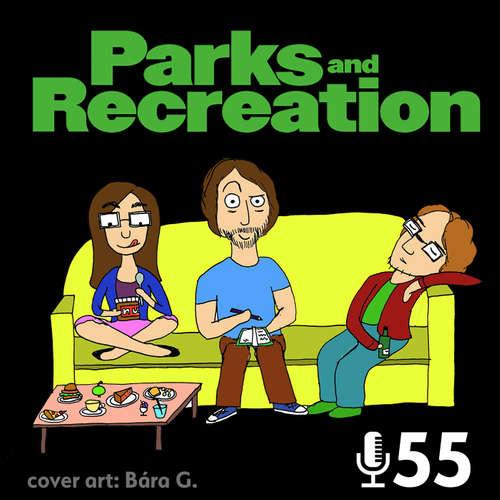 Epizoda 55 - Parks and Recreation