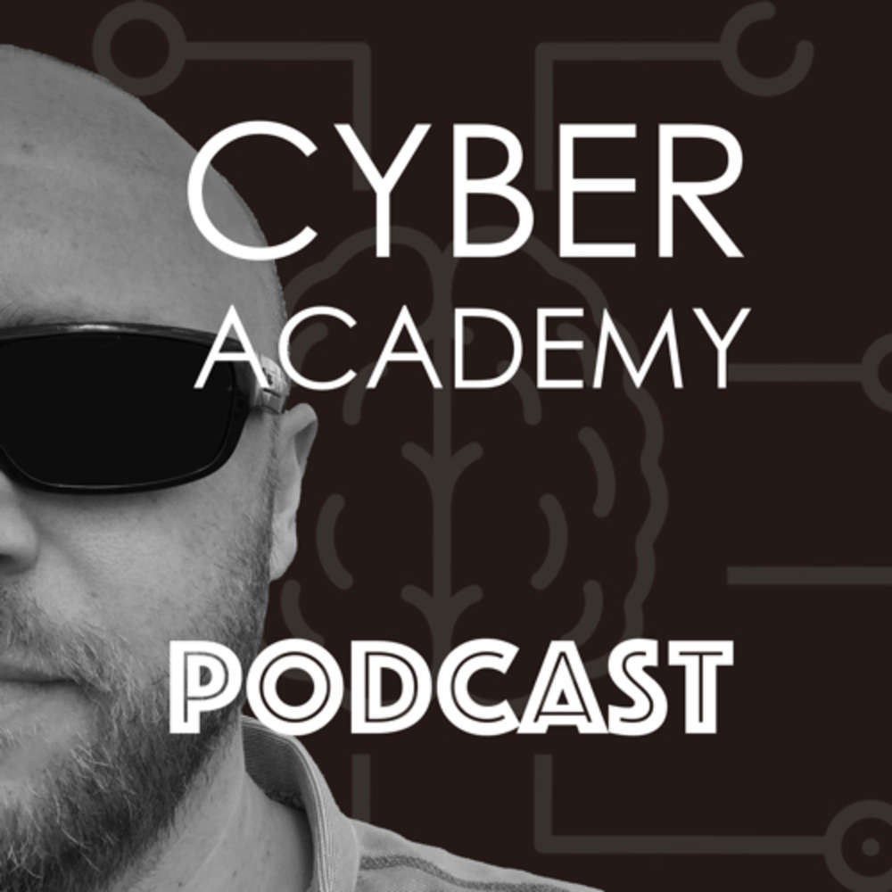 Cyber Academy Podcast