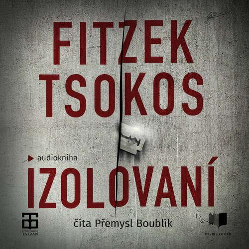 Sebastian Fitzek, Michael Tsokos - Izolovaní