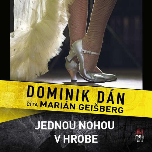 Dominik Dán - Jednou nohou v hrobe