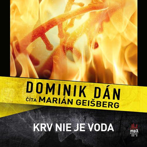 Dominik Dán - Krv nie je voda