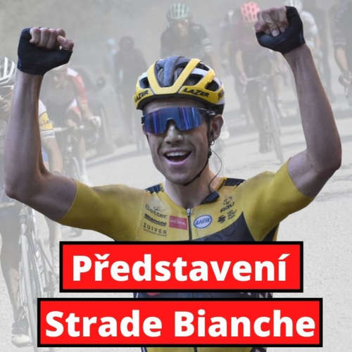 Představení Strade Bianche 2021