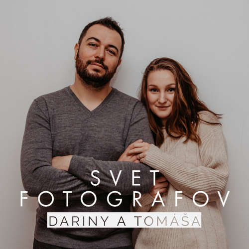 Svet fotografov Dariny a Tomáša