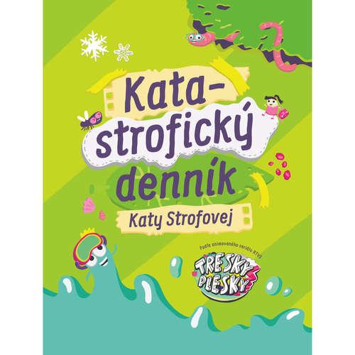 Katastrofický denník Katy Strofovej