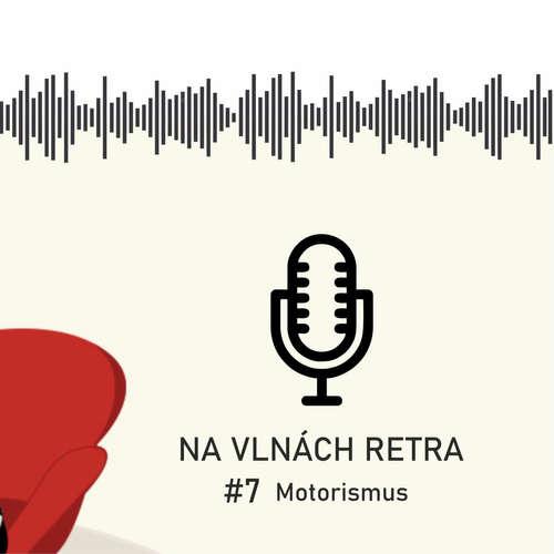 Na vlnách retra - Motorismus - #7