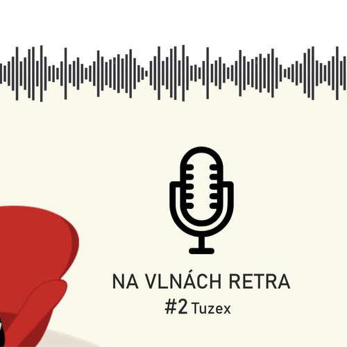 Na vlnách retra - Tuzex - #2