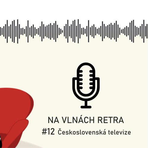 Na vlnách retra - Československá televize - #12