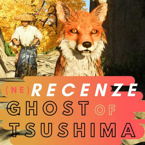 (ne)recenze: Ghost of Tsushima