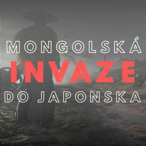 Yatta #07 - Mongolská invaze do Japonska