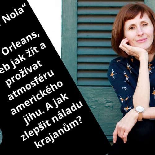 """""""Doma v Nola"""" New Orleans, aneb jak žít a prožívat atmosféru amerického jihu. A jak zlepšit náladu krajanům? #35"""
