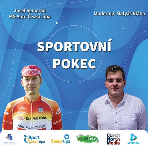 Sportovní pokec – Josef Semerád (MS Auto Česká Lípa)