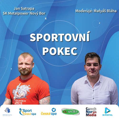 Sportovní pokec – Jan Satrapa (SK Metalpower Nový Bor)