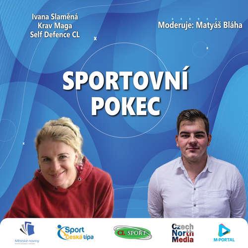 Sportovní pokec – Ivana Slaměná (Krav Maga Self Defence CL)