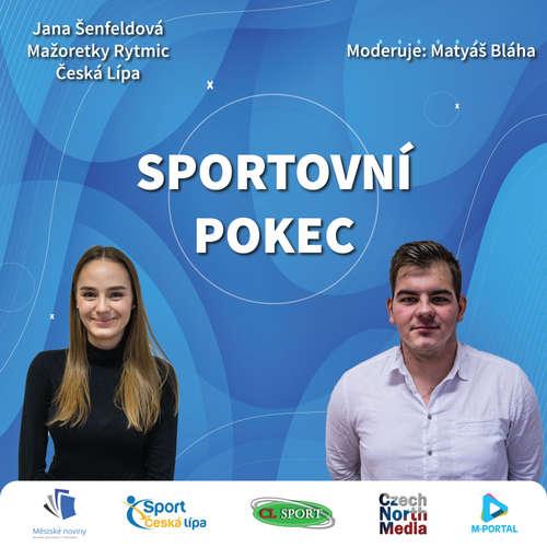 Sportovní pokec – Jana Šenfeldová (Mažoretky Rytmic Česká Lípa)