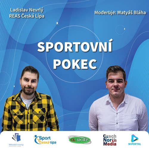 Sportovní pokec – Ladislav Nevrlý (REAS Česká Lípa)