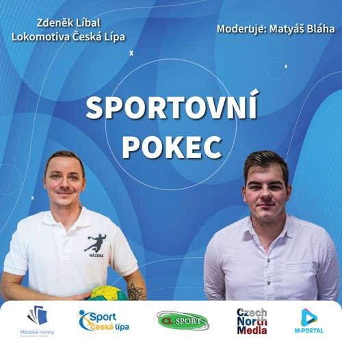 Sportovní pokec – Zdeněk Líbal (Lokomotiva Česká Lípa)