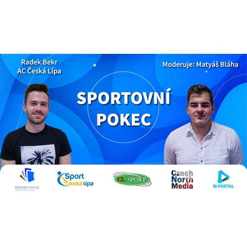 Sportovní pokec – Radek Bekr (AC Česká Lípa)