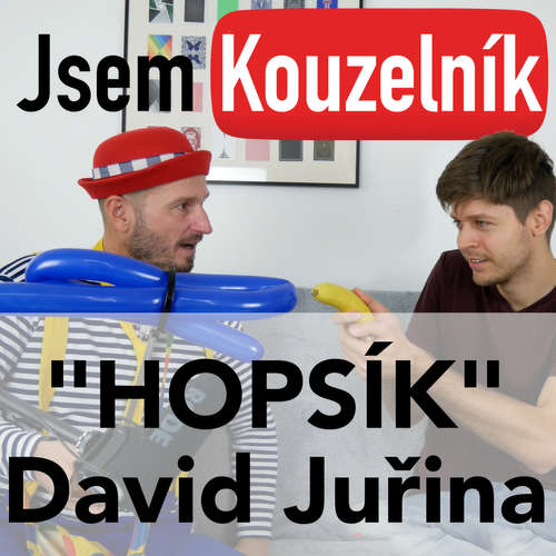 """David Juřina """"HOPSÍK"""" - Jsem kouzelník 11"""