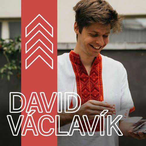 David Václavík - Nechtěl jsem dělat karetní triky, ale teď je dělám pořád