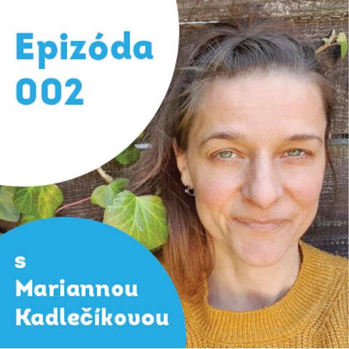 002 – Marianna Kadlečíková – INPP terapeutka