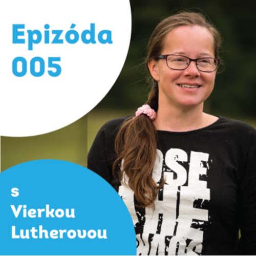 005 – Vierka Lutherová – detská psychologička