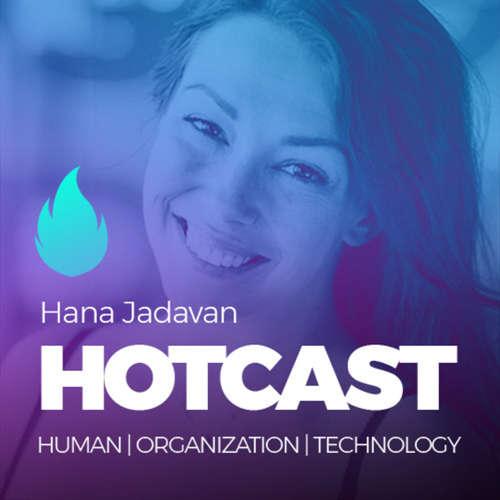 HOTCAST - Hana Jadavan o agilitě a osobním rozvoji