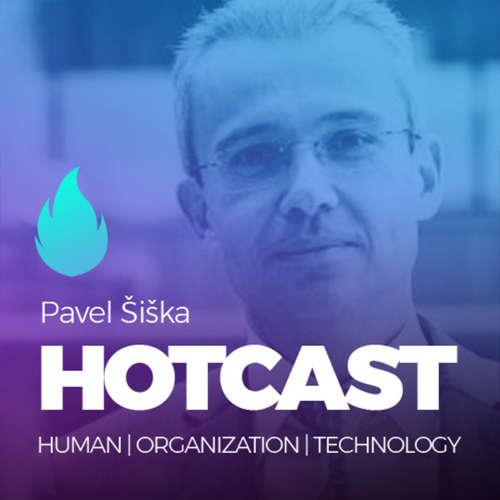 HOTCAST - Pavel Šiška o consultingu, byznysu a technologiích