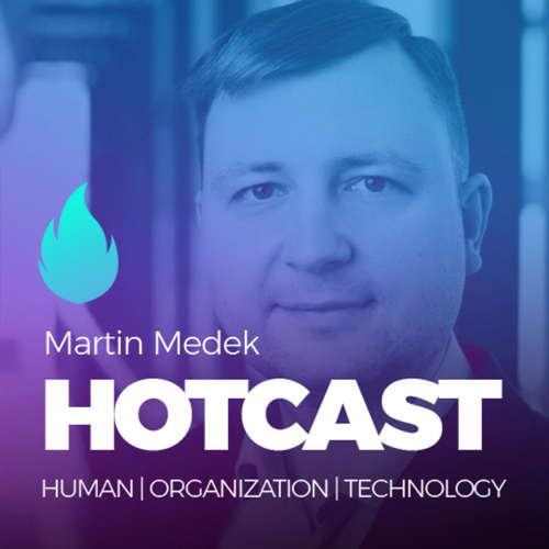 HOTCAST - Martin Medek o digitálních inovacích (nejen) v České spořitelně