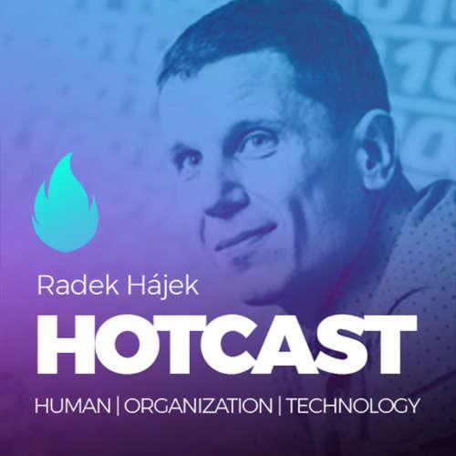 HOTCAST - Radek Hájek o digitalizaci, budoucnosti a lidech (nejen) ve světě financí