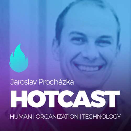 HOTCAST - Jarek Procházka a bourání mýtů o agilitě