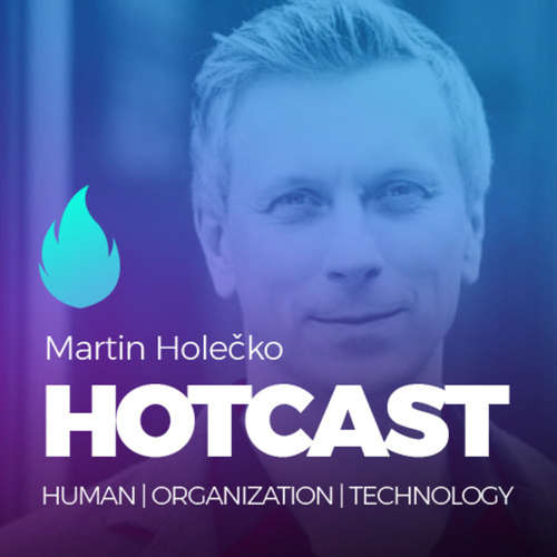 HOTCAST - Martin Holečko o inovacích a budoucnosti