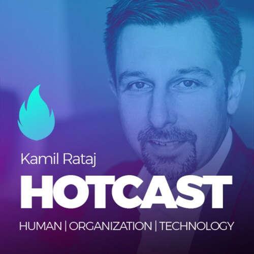 HOTCAST - Kamil Rataj o digitálních inovacích v bance Creditas a zkušenostech nejen ze světa #fintech