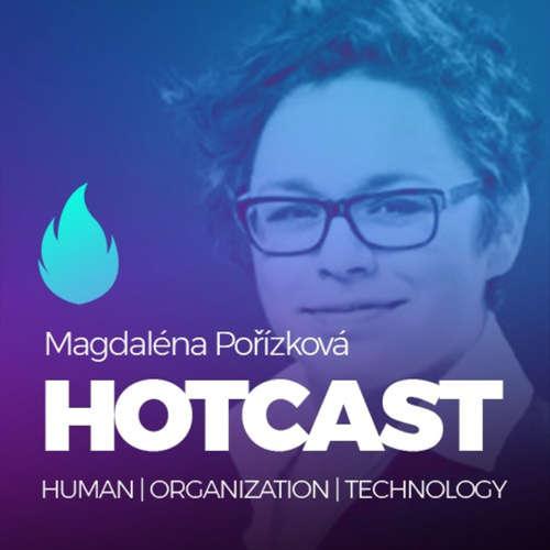 HOTCAST - Magda Pořízková o inovacích a digitální transformaci v největší české firmě