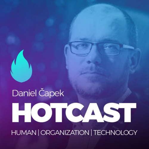 HOTCAST Filipa Dřímalky - Daniel Čapek o agilitě a leadershipu v době digitální transformace