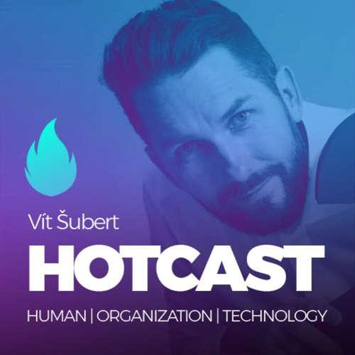 HOTCAST Filipa Dřímalky – Vít Šubert o inovacích, startupech, intrapreneurshipu a inovačním leadershipu