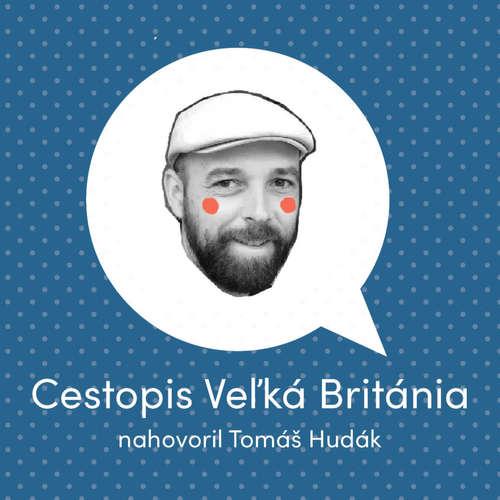 Cestopis - Veľká Británia - Tomáš Hudák