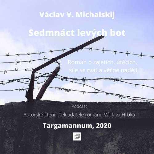 Václav Michalskij - Sedmnáct levých bot