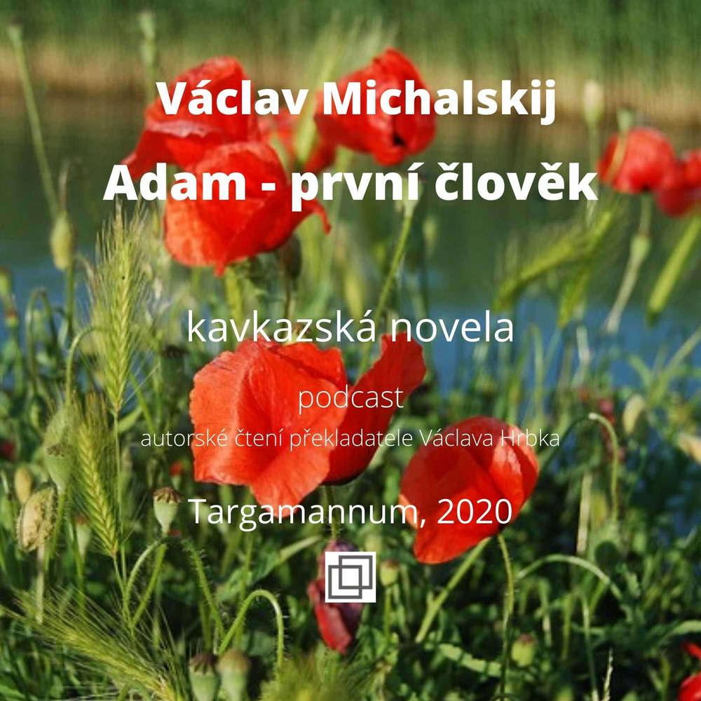 Adam – první člověk, kapitola I.