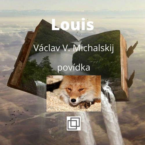 23. Václav Michalskij – Louis – povídka