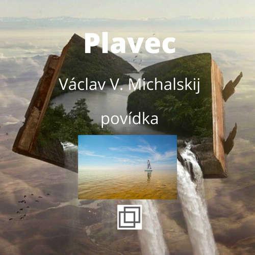 17. Václav Michalskij – Plavec – povídka