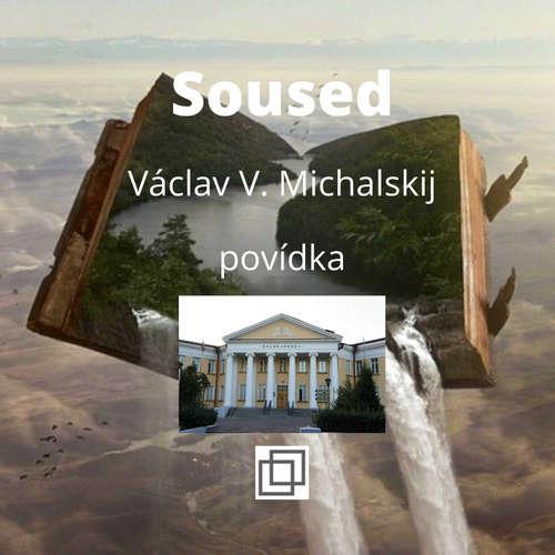 5. Václav Michalskij – Soused – povídka