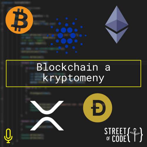 Ep. 57 – Blockchain a kryptomeny