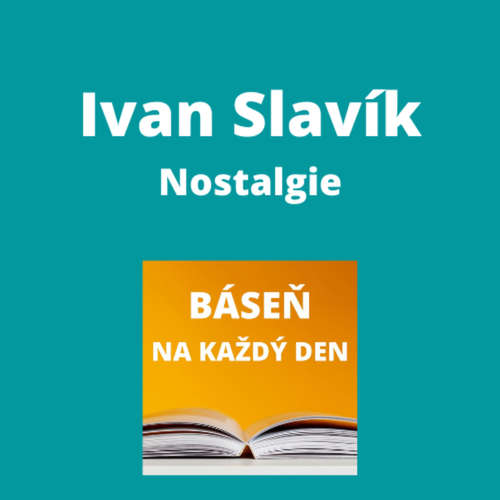 Ivan Slavík - Nostalgie