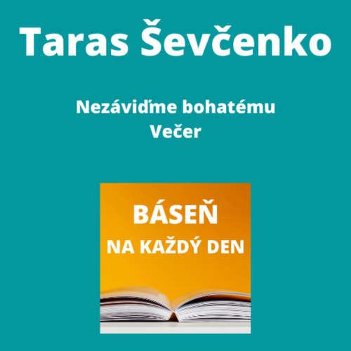 Taras Ševčenko - Nezáviďme bohatému + Večer