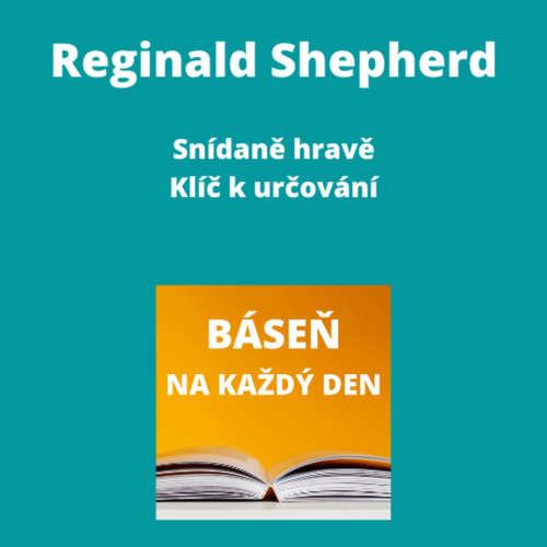 Reginald Shepherd - Snídaně hravě + Klíč k určování